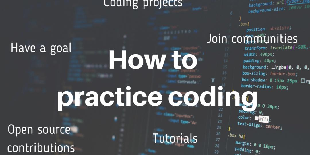how to practice coding