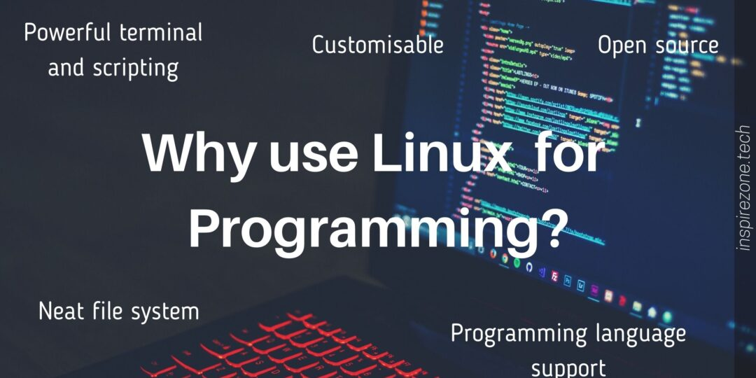 why use linux for programming