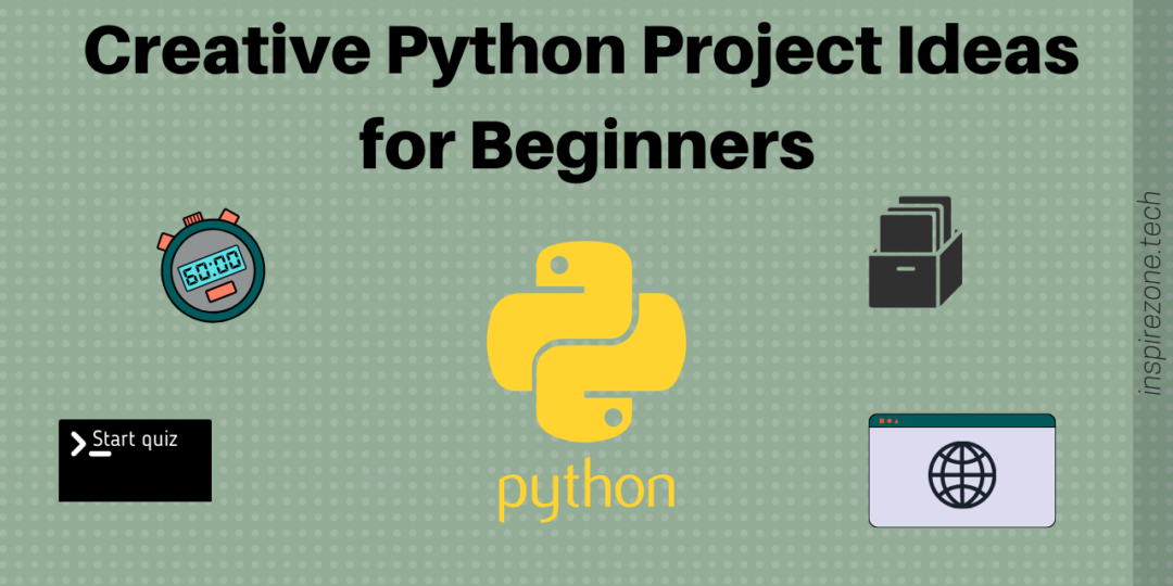 python project ideas for beginners