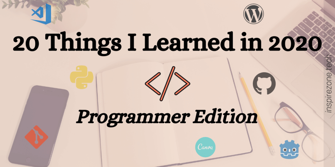 20 things I learned in 2020 programmer edition