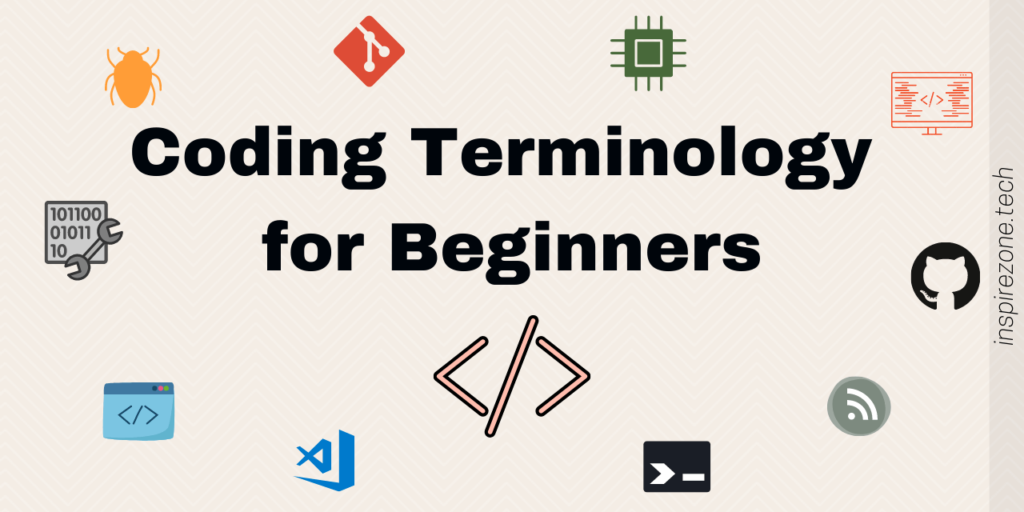 30 Must know coding terminology for absolute beginners