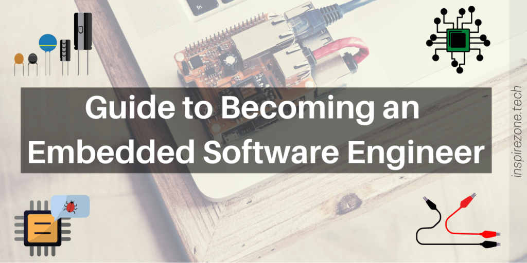 how to be an embedded software engineer