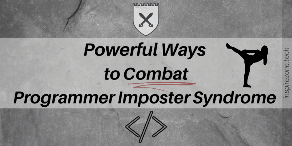 powerful ways to combat programmer imposter syndrome