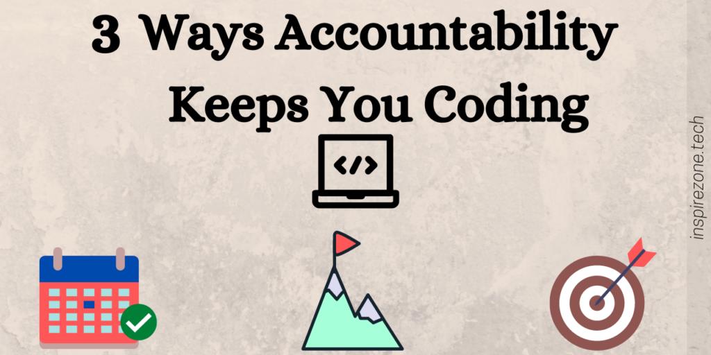 accountability while coding