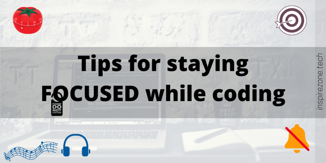 8 Practical tips to stay alert and focused while coding